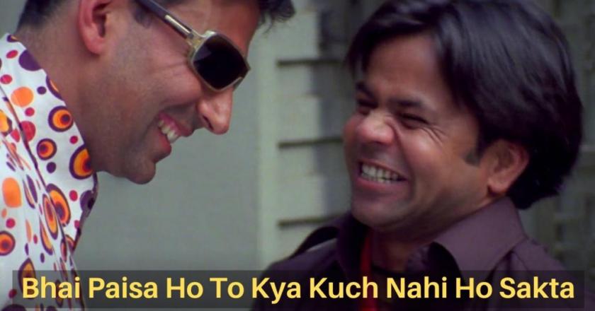 Bhai Paisa Ho To Kya Kuch Nahi Ho Sakta – Meme Template