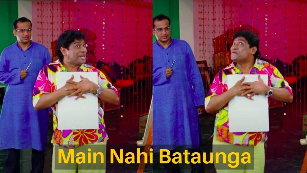 Main Nahi Bataunga – Meme Template